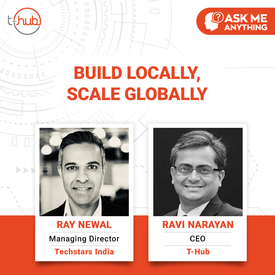 Build Locally, Scale Globally | AMA with Ray Newal, MD, Techstars India